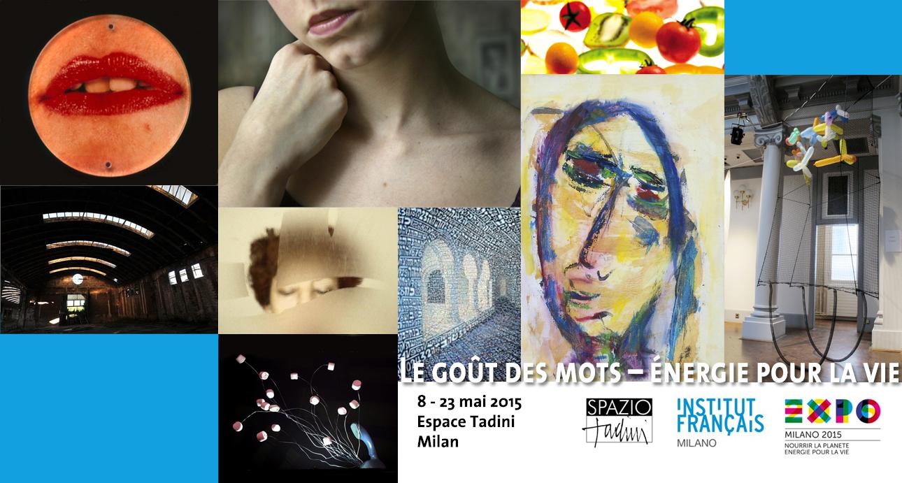 «Le goût des mots – énergie pour la vie» – Expo Universelle Milan 2015